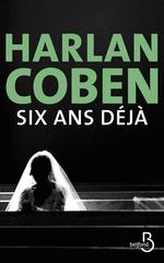 Vente Livre Numérique : Six ans déjà  - Harlan COBEN