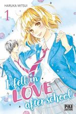 I fell in love after school T01  - Haruka Mitsui