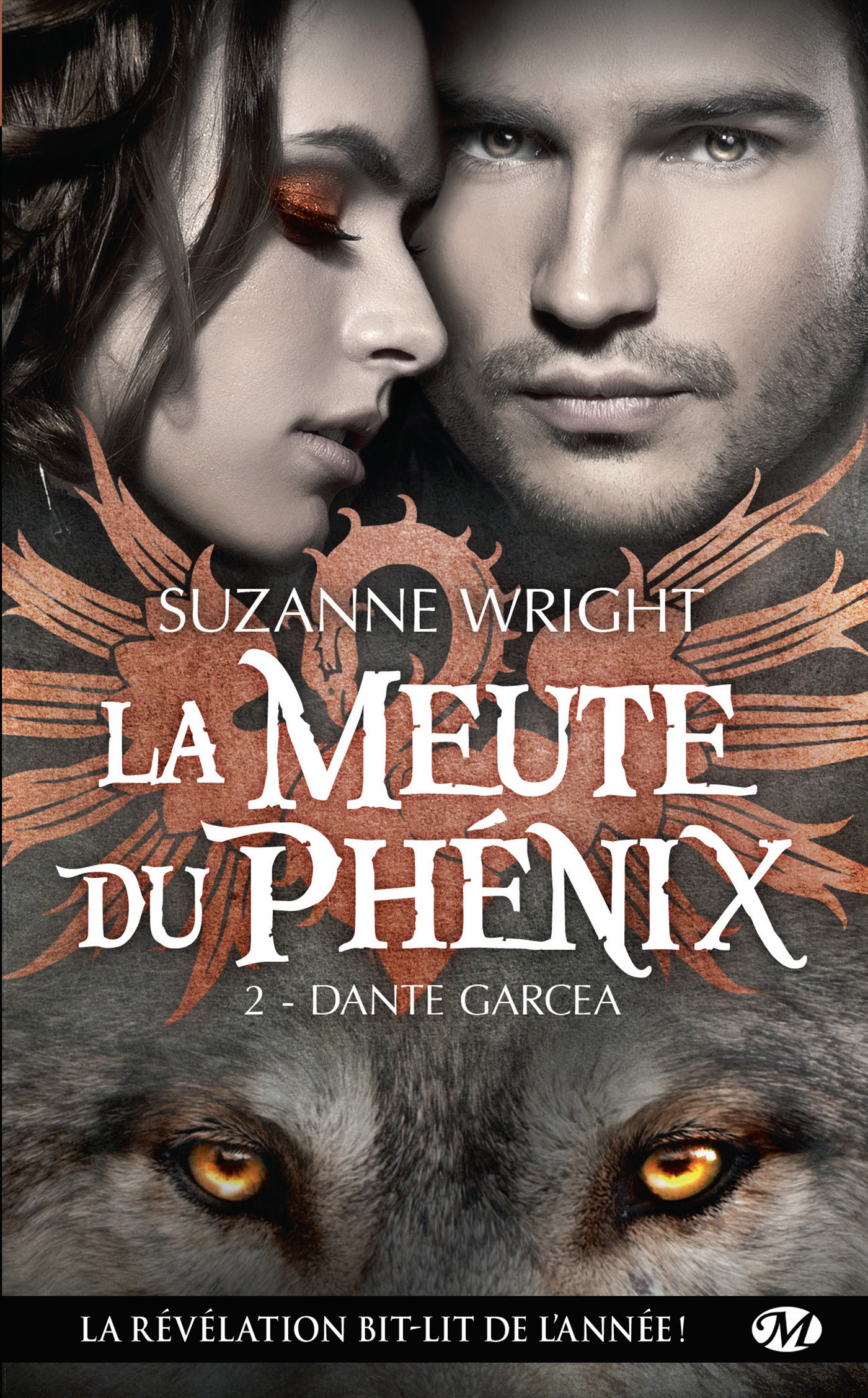 La meute du Phénix T.2 ; Dante Garcea