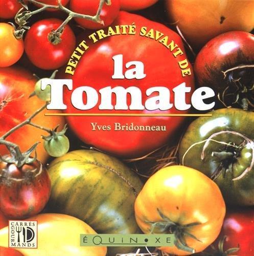 Petit traité savant de la tomate