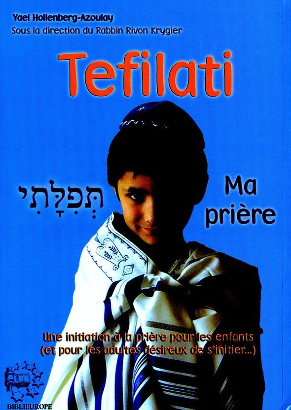 Tefilati ; ma prière