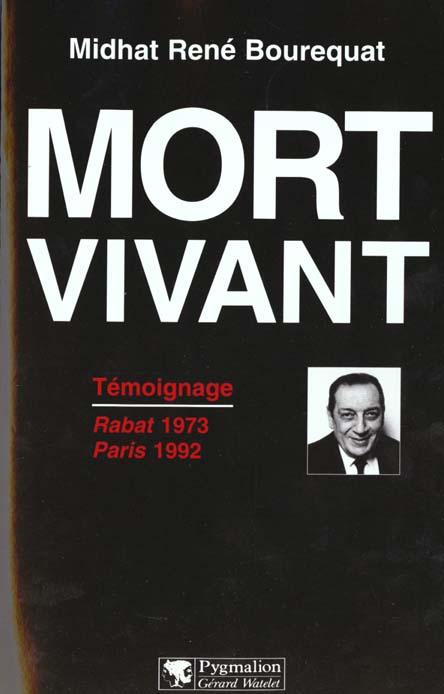 Mort vivant - temoignage rabat 1973 paris 1992
