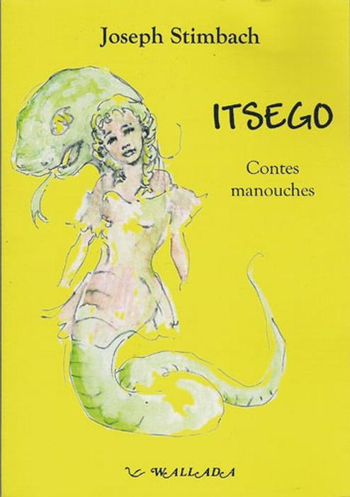 Itsego : contes manouches