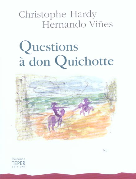 Questions a dom quichotte
