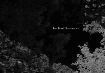 lou reed romanticism