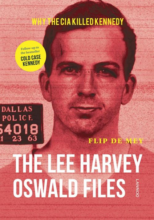 The Lee Harvey Oswald Files (E-boek)