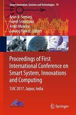 Proceedings of First International Conference on Smart System, Innovations and Computing  - Sumit Srivastava - Ankit Mundra - Sanyog Rawat - Arun K. Somani