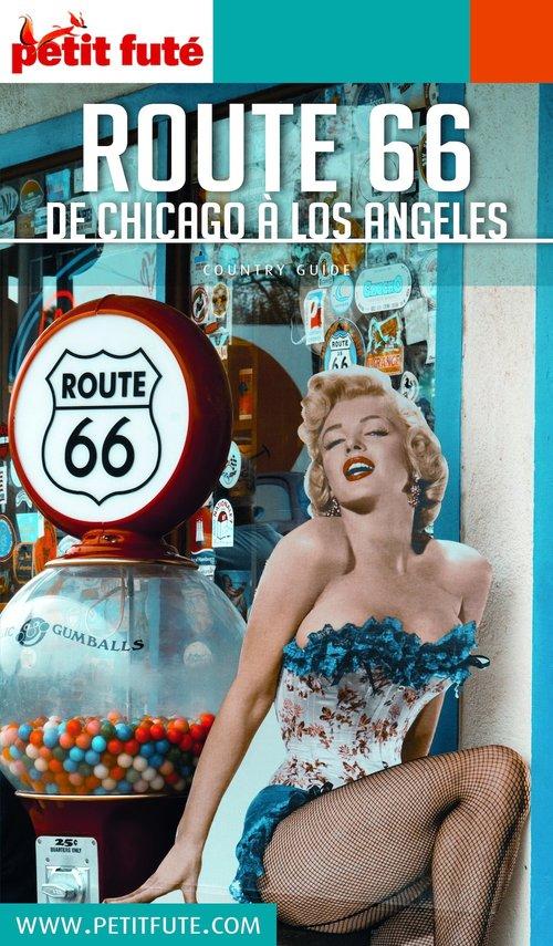 GUIDE PETIT FUTE ; COUNTRY GUIDE ; route 66, de Chicago à Los Angeles