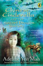 Vente Livre Numérique : Chinese Cinderella and the Secret Dragon Society  - Adeline Yen Mah