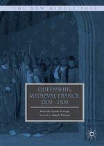 Vente Livre Numérique : Queenship in Medieval France, 1300-1500  - Murielle Gaude-Ferragu