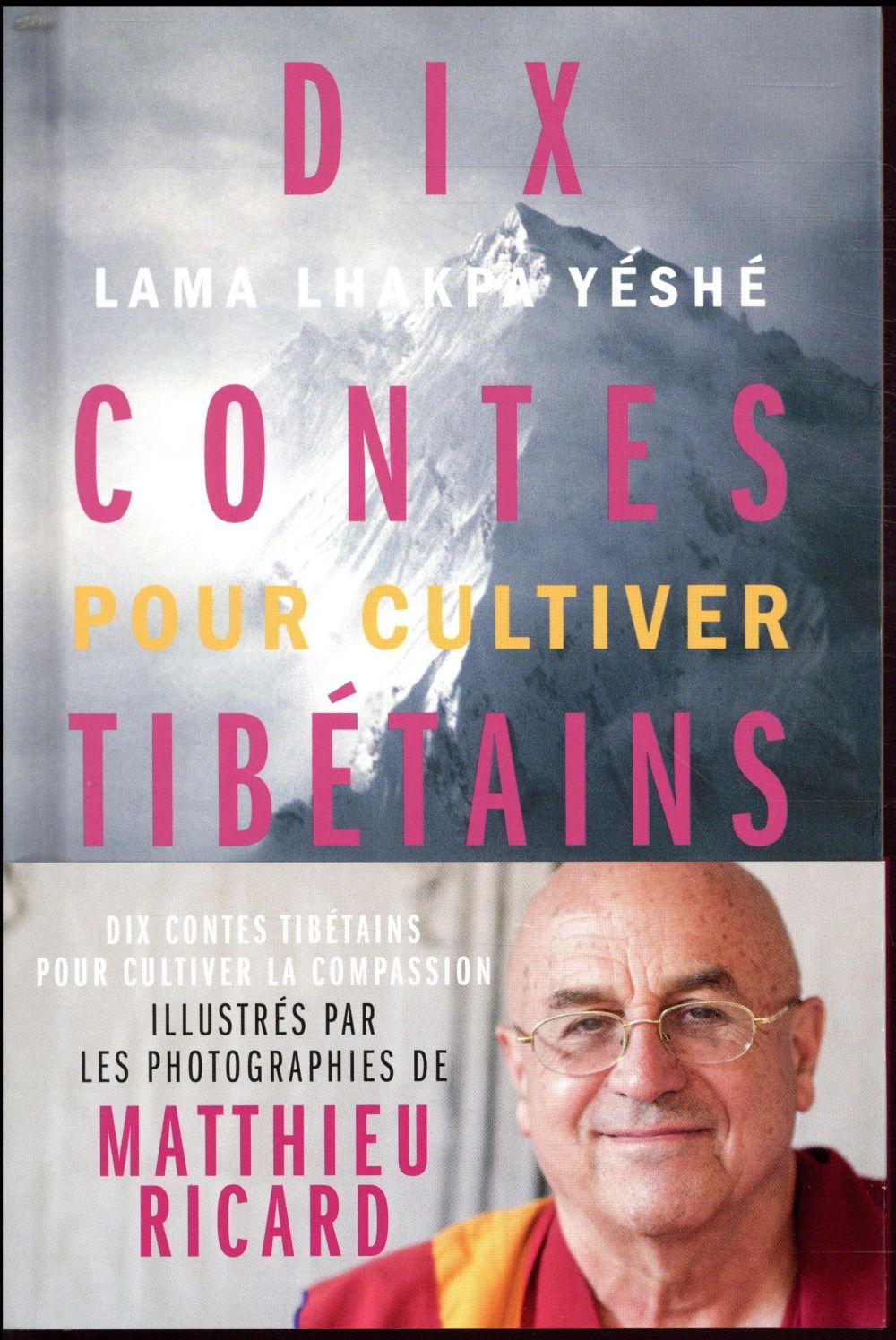 Dix contes tibétains pour cultiver la compassion