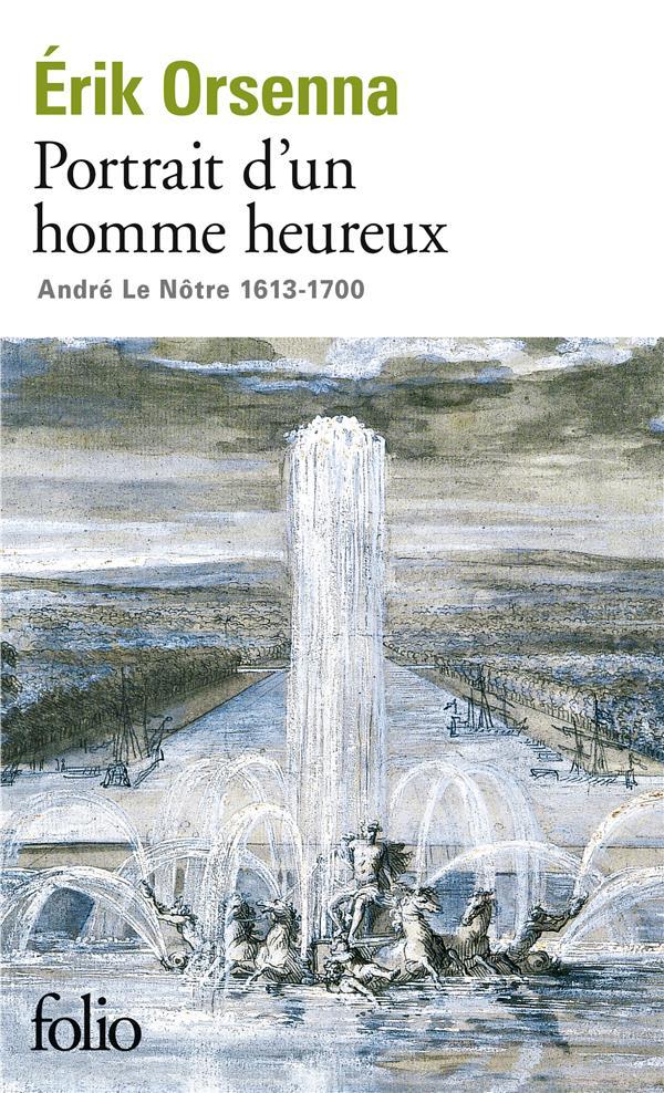 Portrait d'un homme heureux André Le Nôtre (1613-1700)