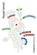 Couverture de La Jeunesse D'Adrien Zograffi - T711 - Codine - Mikhail - Mes Departs - Le Pecheur D'Eponges