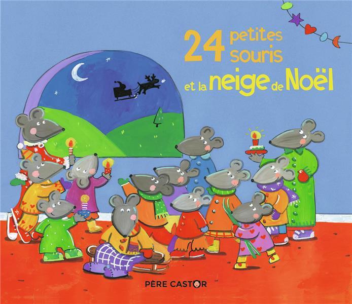 24 petites souris et la neige de Noël