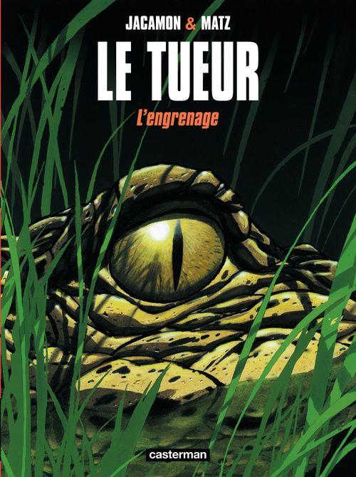 Vente EBooks : Le Tueur (Tome 2) - L'engrenage  - Matz