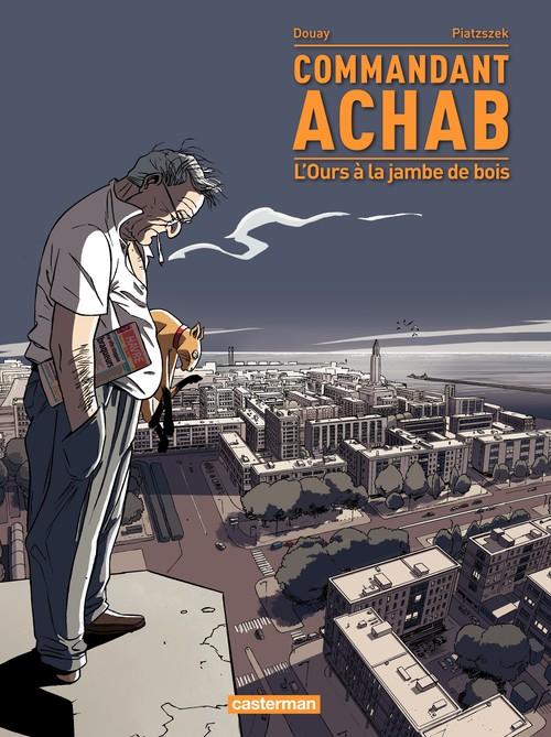 Commandant Achab (Tome 3) - L´Ours à la jambe de bois