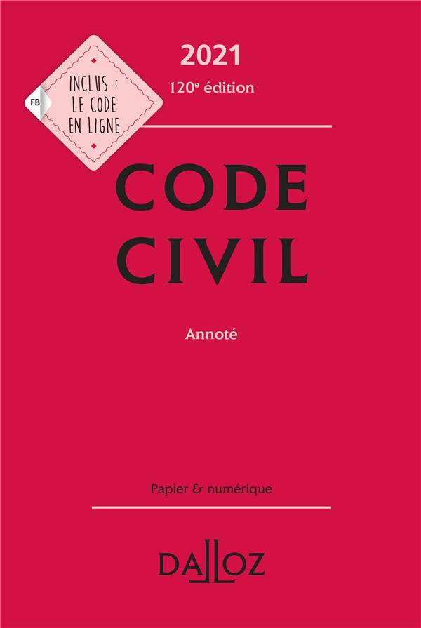 Code civil annoté (édition 2021)
