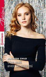 Une nuit avec un ennemi  - Maureen Child