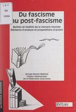 Vente EBooks : Du fascisme au post-fascisme  - Groupe Nestor Makhno de la Fédération anarchiste