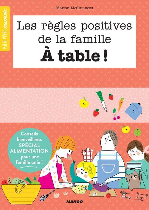 Les regles positives de la famille à table !