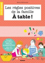 Vente Livre Numérique : Les règles positives de la famille à table !  - Marion McGuinness