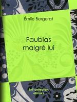 Vente EBooks : Faublas malgré lui  - Georges Lemoine - Émile Bergerat - Hermann Vogel