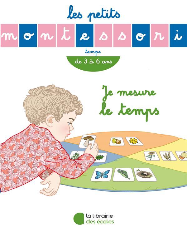 Les petits Montessori ; temps ; je mesure le temps