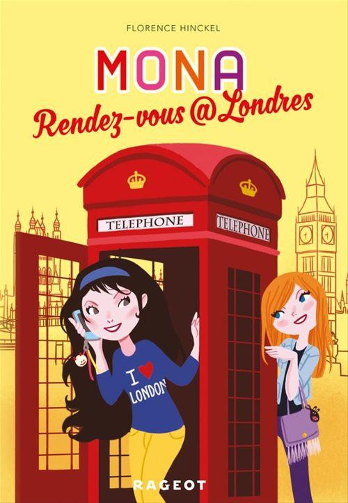 Vente EBooks : Rendez-vous @ Londres (série Mona)  - Florence HINCKEL