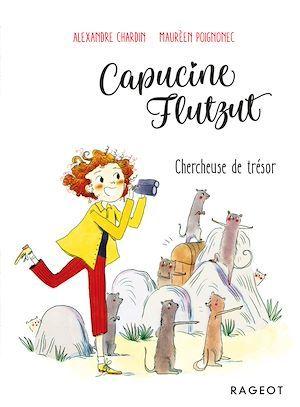 Capucine Flutzut, chercheuse de trésor