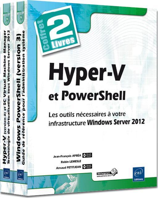 Hyper-V et PowerShell ; les outils nécessaires à votre infrastructure Windows Server 2012