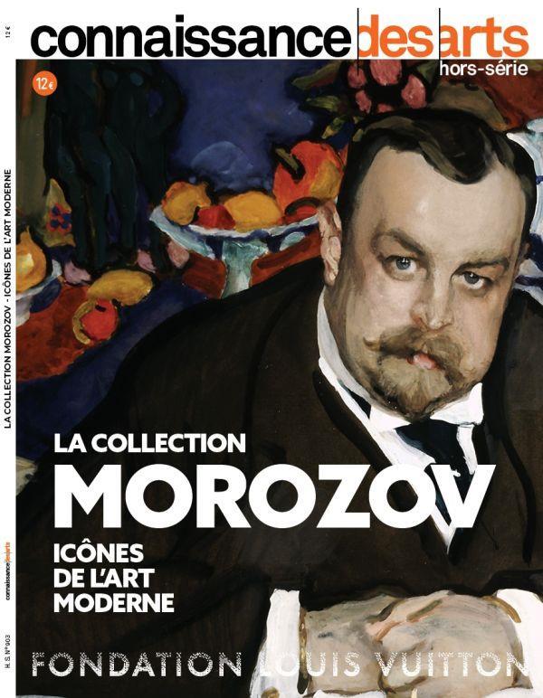 Connaissance des arts Hors-Série n.903 ; la collection Morozov : icônes de l'art moderne