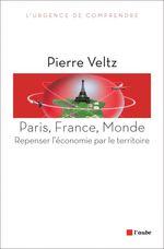Vente Livre Numérique : Paris, France, Monde  - Pierre VELTZ