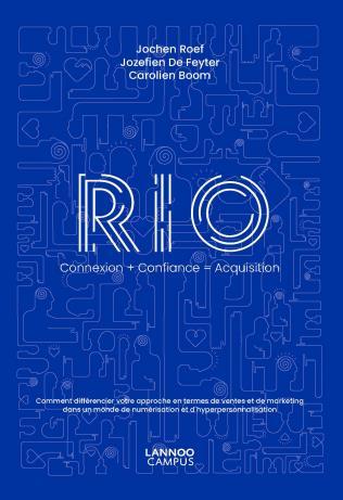 RIO connexion + confiance = acquisition