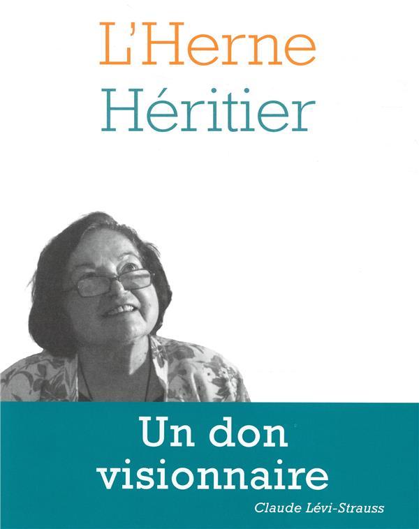 LES CAHIERS DE L'HERNE ; Héritier