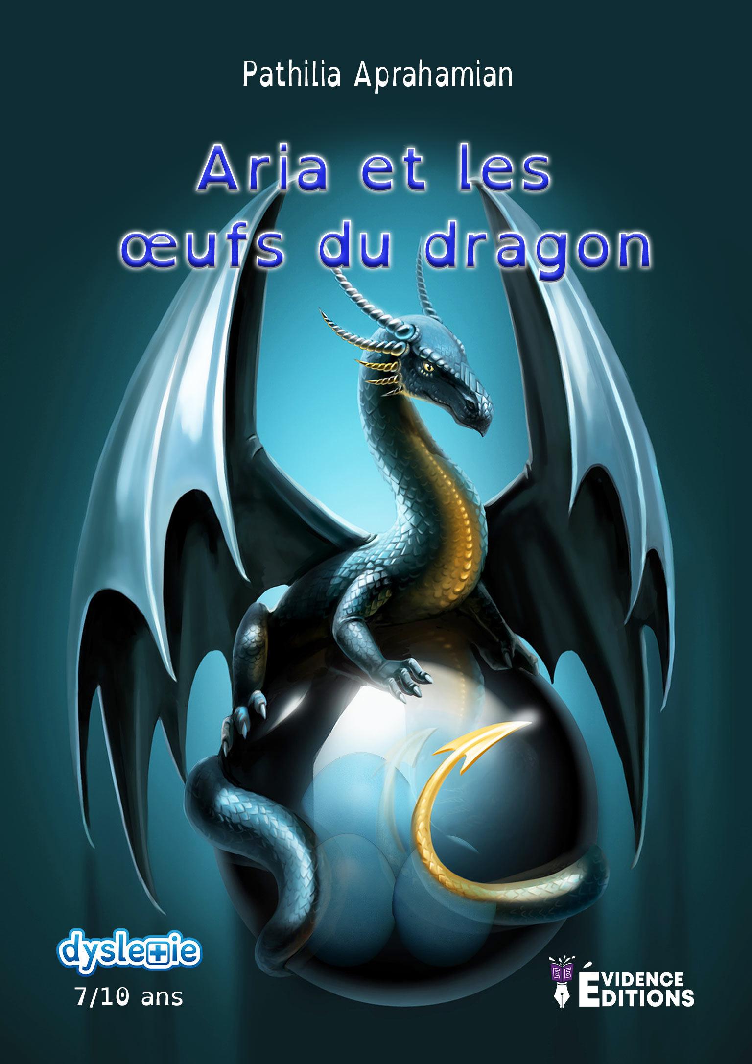 Aria et les oeufs du dragon