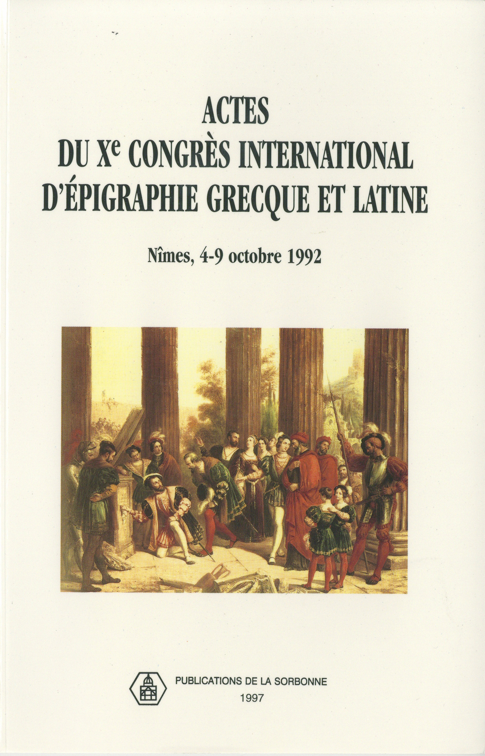 Actes du Xe congrès international d´épigraphie grecque et latine