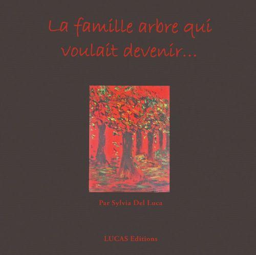La famille arbre qui voulait devenir...