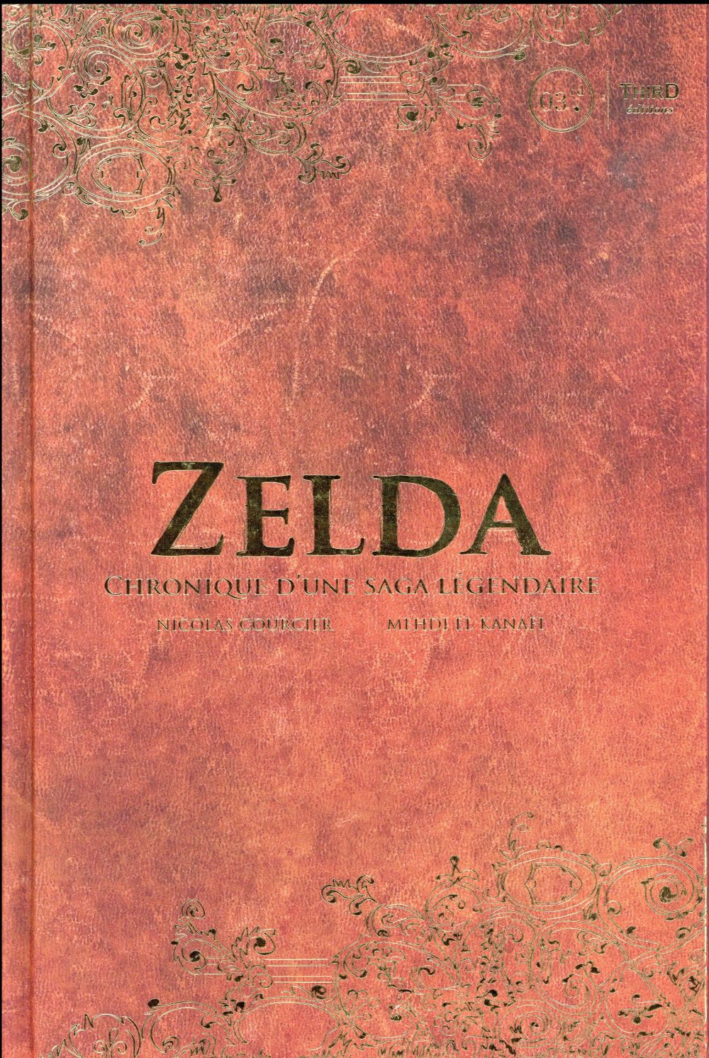 Zelda v.1 ; chronique d'une saga légendaire
