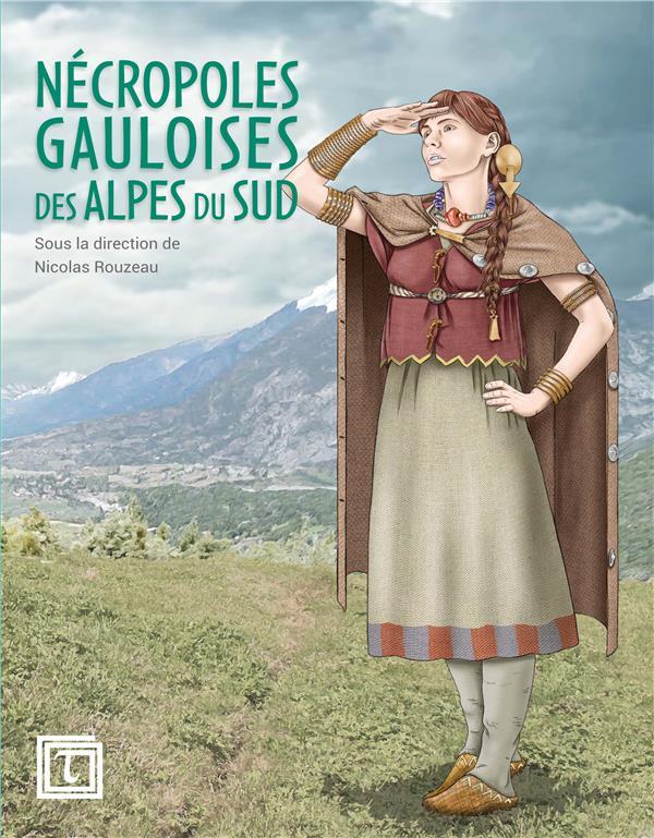Nécropoles gauloises des Alpes du Sud