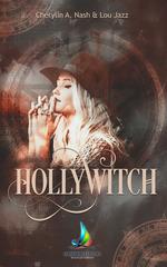 Vente Livre Numérique : Hollywitch - L'intégrale  - Lou Jazz - Cherylin A.Nash