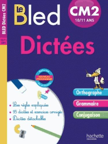 CAHIERS BLED DICTEES ; CM2