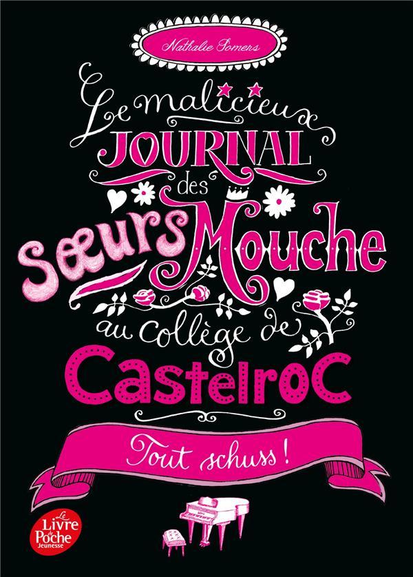 Le malicieux journal des soeurs mouche au college de castelroc - tome 3