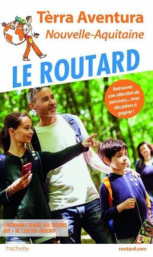 guide du Routard ; Tèrra Aventura ; Nouvelle-Aquitaine