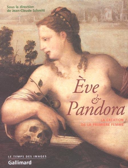Eve et pandora la creation de la femme