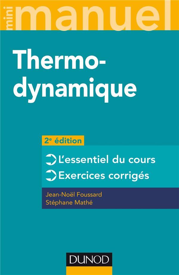 Mini manuel ; physique t.1 ; mini manuel de thermodynamique ; rappels de cours et exercices corrigés (2e édition)