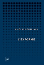 Vente Livre Numérique : L'exforme  - Nicolas Bourriaud