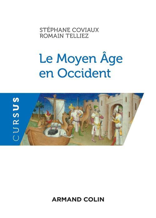 Le Moyen Age en Occident ; Ve-XVe siècle