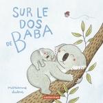 Sur le dos de baba  - Dubuc - Marianne Dubuc
