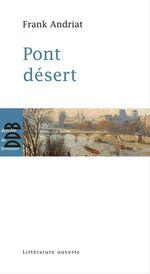 Vente Livre Numérique : Pont désert  - Frank Andriat