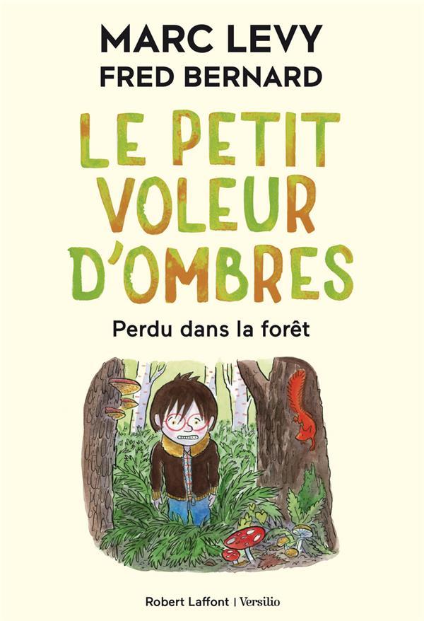 LE PETIT VOLEUR D'OMBRES - TOME 2 PERDU DANS LA FORET - VOL02